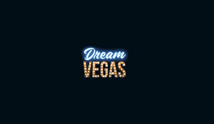 Dream Vegas Review: Our Review of Bonuses and Games
